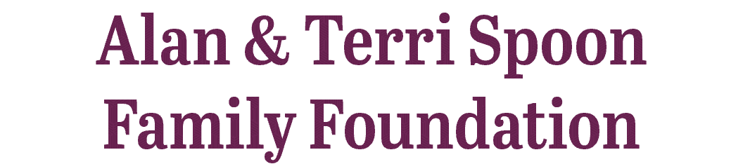 Alan and Terri Spoon Family Foundation